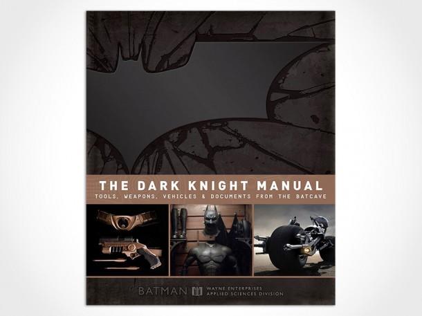 The Dark Knight Manual by Brandon T. Snider