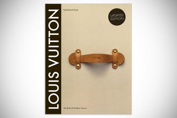 Louis Vuitton The Birth of Modern Luxury: Updated Edition