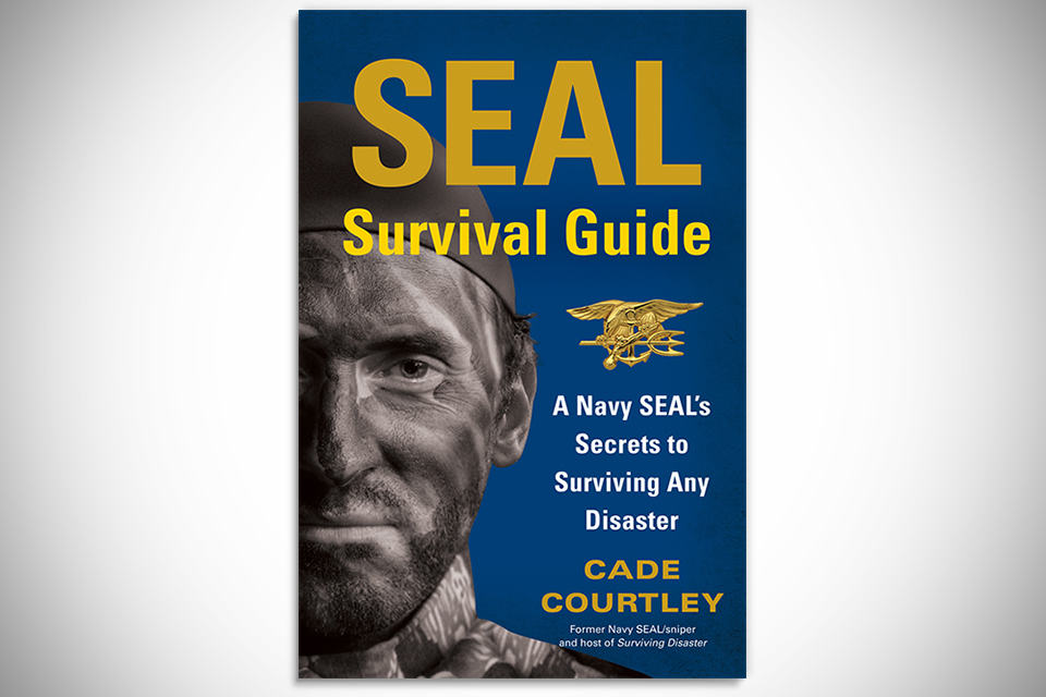 SEAL Survival Guide by Cade Courtley