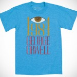 George Orwell 1984 T-Shirts by Out of Print