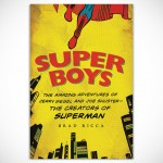 Super Boys: The Amazing… – The Creators of Superman