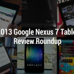 2013 Google Nexus 7 Tablet Review Roundup