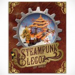 Steampunk LEGO by Guy Himber Will Most Certainly Set Your Steampunk Gears in Motion