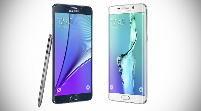 Samsung Galaxy S6 edge+ and Galaxy Note 5