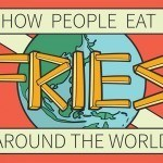 Infographic: How People Eat Fries Around The World