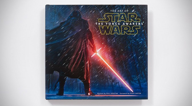 The Art of Star Wars: The Force Awakens (Hardcover)