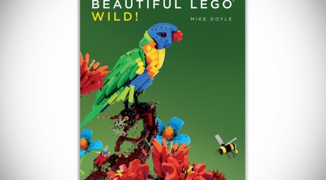 Beautiful LEGO: Wild! Explores The Nature In LEGO Bricks' Perspectives